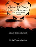 img - for Peace Within, Peace Between: Your Relationship Toolkit book / textbook / text book
