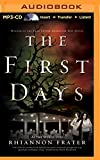 The First Days (As the World Dies)