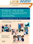 Public Health and Community Nursing:...