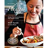 Kitchen Wizard Flexipes: Simple Time-Saving Secrets for Tasty Global Cuisine (Quick & easy recipes for more variety...