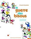 """Afficher """"La Guerre des bisous"""""""