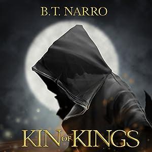Kin of Kings (The Kin of Kings: Book 1) Hörbuch