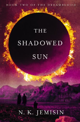 Image of The Shadowed Sun (Dreamblood)
