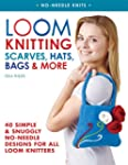 Loom Knitting Scarves, Hats, Bags & M...
