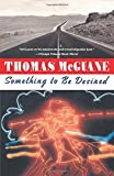 Something to Be Desired (0394731565) by McGuane, Thomas
