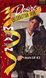 Man Of Ice (Man Of The Month, Celebration 1000) (Silhouette Desire) (0373760000) by Diana Palmer