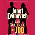 The Job: A Fox and O'Hare Novel, Book 3 (       UNABRIDGED) by Janet Evanovich, Lee Goldberg Narrated by Scott Brick