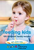 Judith Wills Feeding Kids: The Netmums Cookery Book