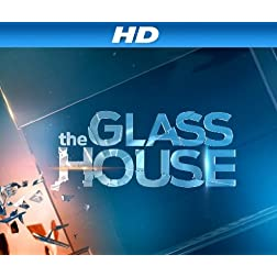 The Glass House Season 1 [HD]