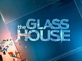 The Glass House Season 1 [HD]