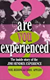 img - for Are You Experienced?: The Inside Story Of The Jimi Hendrix Experience [Paperback] [1996] (Author) Noel Redding, Carol Appleby book / textbook / text book