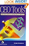 CEO Tools: The Nuts-N-Bolts for Every...