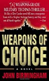 Weapons of Choice: A Novel