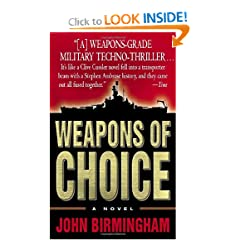 Weapons of Choice (The Axis of Time 1) - John Birmingham