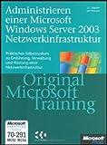 echange, troc Ian McLean - Administrieren einer Windows Server 2003-Netzwerkinfrastruktur- Original Microsoft Training.Mit CD-