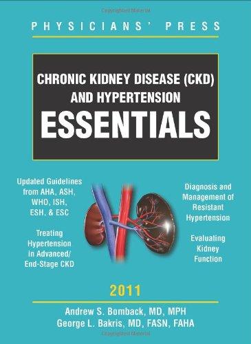 Chronic Kidney Disease (Ckd) And Hypertension Essentials