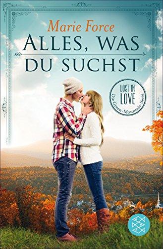 Alles, was du suchst: Lost in Love Die Green-Mountain-Serie 1