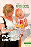 img - for Maternal-Fetal Nutrition During Pregnancy and Lactation book / textbook / text book
