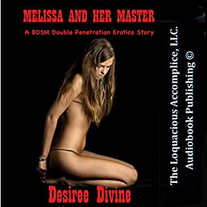 Melissa and Her Master Audiobook