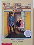 Keep Out, Claudia! (Baby-Sitters Club) (0606018700) by Martin, Ann M.