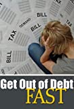 How to Get Out of Debt, How do I Get Out of Debt