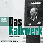 Das Kalkwerk   Thomas Bernhard