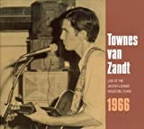 echange, troc Townes Van Zandt - Live at the Jester Lounge-Houston, Texas 1966