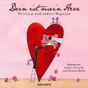 Dein ist mein Herz Hörbuch