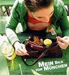 Mein Bild von M�nchen: Katalog zur gl...