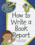 How to Write a Book Report (Language Arts Explorer Junior)