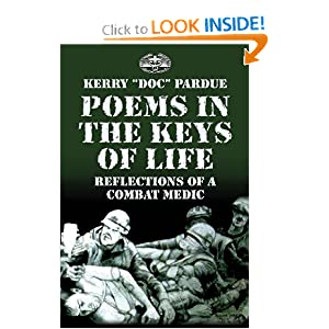 Poems In The Keys Of Life Reflections Of A Combat Medic