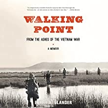 Walking Point: From the Ashes of the Vietnam War Audiobook by Perry A. Ulander Narrated by Alan Ross