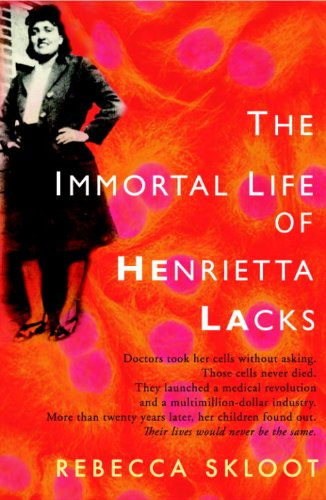 The Immortal Life of Henrietta Lack Ebook