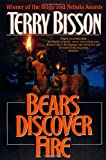 Bears Discover Fire and Other Stories (0312890354) by Bisson, Terry