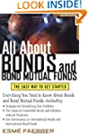 All About Bonds and Bond Mutual Funds...