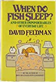 When Do Fish Sleep? And Other Imponderables Of Everyday Life