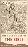 img - for The Lost Books of the Bible book / textbook / text book