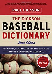 The Dickson Baseball Dictionary (Third Edition)