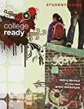 College Ready Student Guide: Making the Most of Your Next Great Adventure (College Ready DVD Group Study) (1602003351) by Bryson, John