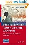 Signale und Systeme: Theorie, Simulat...