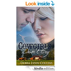 Cowgirls Don't Cry: Contemporary Christian Romance