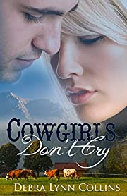 Cowgirls Don't Cry (Revised): Contemporary Christian Romance