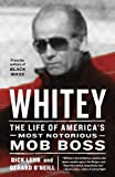 Whitey: The Life of Americas Most Notorious Mob Boss