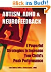 Autism, ADHD & Neurofeedback: 6 Power...