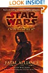 Fatal Alliance (Star Wars: The Old Re...