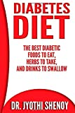 img - for Diabetes Diet: The Best Diabetic Foods To Eat, Herbs To Take, And Drinks To Swallow (Volume 1) book / textbook / text book