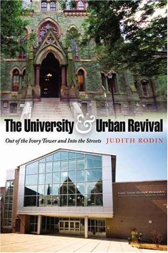 The University and Urban Revival: Out of the Ivory Tower...
