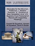 img - for Advocates for the Arts et al., Petitioners, v. Meldrim Thomson, Jr., Governor of New Hampshire, et al. U.S. Supreme Court Transcript of Record with Supporting Pleadings book / textbook / text book
