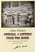 John Doble's Journal and Letters from…