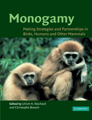 Monogamy Paperback: Mating Strategies and Partnerships in Birds, Humans and Other Mammals
